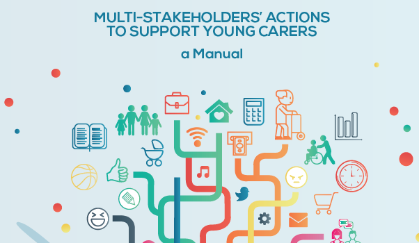 MULTI-STAKEHOLDERS' ACTIONS TO SUPPORT YOUNG CARERS – A Manual