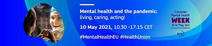 'Mental Health And The Pandemic: Living, Caring, Acting!'